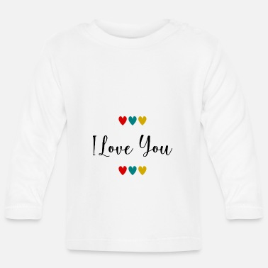 I Love Party I LOVE YOU. - Baby Langarmshirt