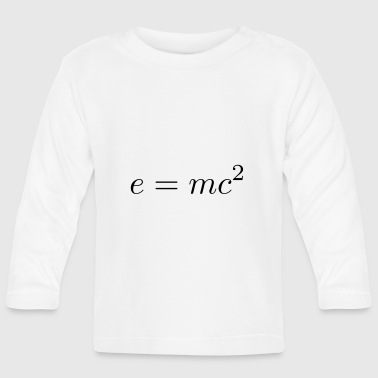 E = mc² - Baby Long Sleeve T-Shirt