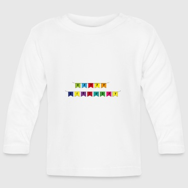B Day Happy B Day - Baby Long Sleeve T-Shirt