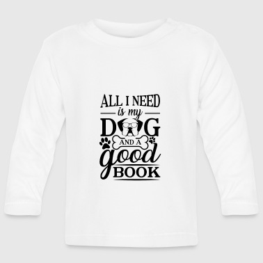 Walking All i need is my dog and a good book - T-shirt