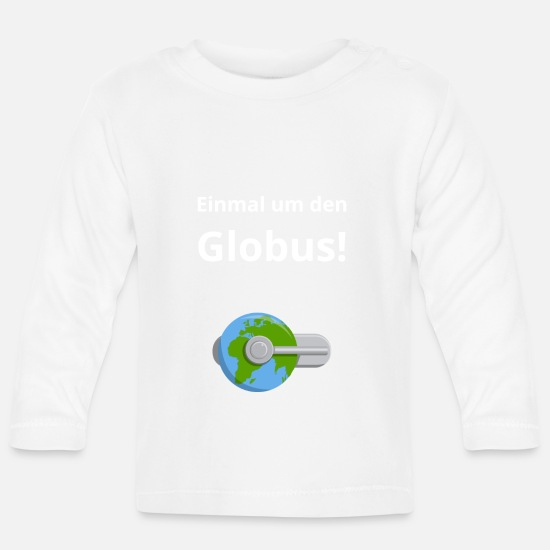 Travel Baby Clothes - Once around the globe - Baby Longsleeve Shirt white