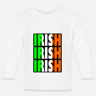 Irish irish irish - Baby Long Sleeve T-Shirt