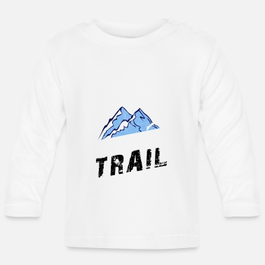 Mountain Running Hit the Trail - Running and Mountain Running - Baby Longsleeve Shirt