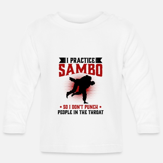 Throat Baby Clothes - I practice Sambo So I Don't Punch People In The - Baby Longsleeve Shirt white