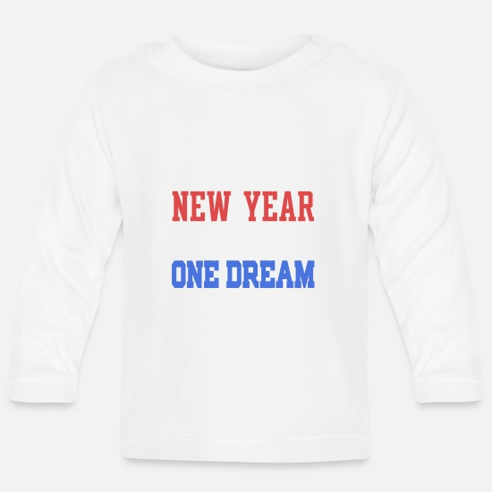 Sports Baby Clothes - New Year New Team One Dream - Baby Longsleeve Shirt white