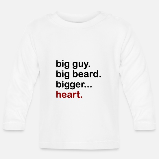 Friends Baby Clothes - Big Guy, Big Beard, Bigger Heart - Baby Longsleeve Shirt white