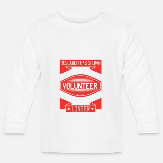 Tennessee Baby Clothes - Research has shown that people who volunteer often - Baby Longsleeve Shirt white