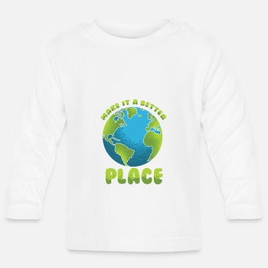 Save Earth - Heal the World - Nature Awareness - Baby Longsleeve Shirt