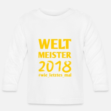 Weltmeister Weltmeister - Baby Langarmshirt