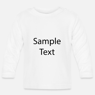 Text Sample text - Baby Longsleeve Shirt