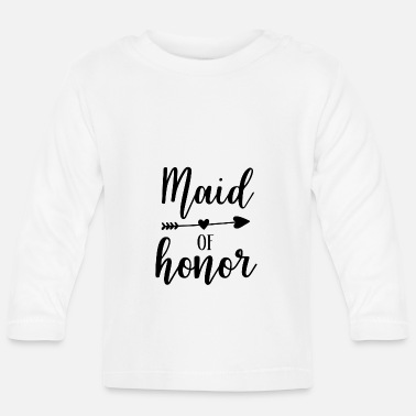 Maid Of Honor Maid of Honor - Baby Longsleeve Shirt