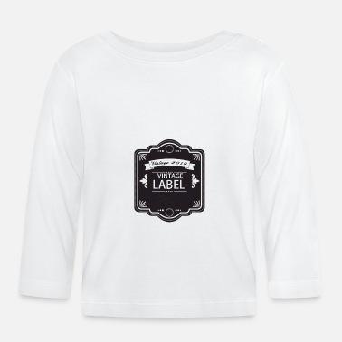 94b106ba7bb28 Etiqueta Etiqueta vintage - Camiseta de manga larga bebé