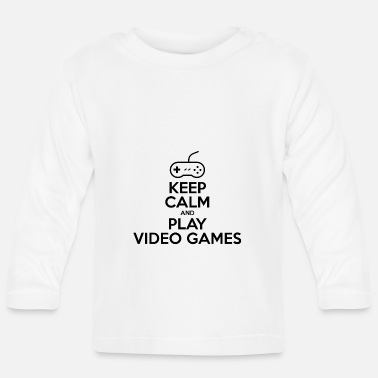 Keep calm and play video games - T-shirt manches longues Bébé