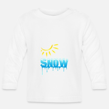 Liquidletterscontest SNOW is melting - sun breaks snow - Baby Longsleeve Shirt