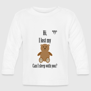 Teddy Pickup Line - Baby Long Sleeve T-Shirt