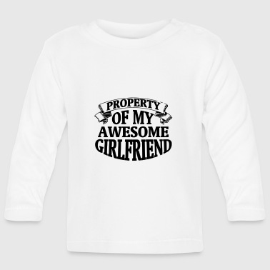 PROPERTY OF MY HORNY GIRLFRIEND! - Baby Long Sleeve T-Shirt