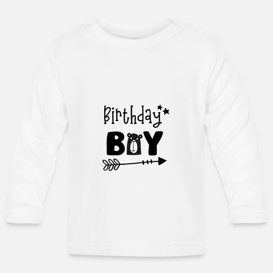 Birthday Baby Clothes - Birthday Boy - Boys Birthday Birthday Party - Baby Longsleeve Shirt white