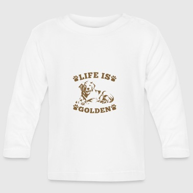 Golden Retriever Live is Golden - T-shirt manches longues Bébé