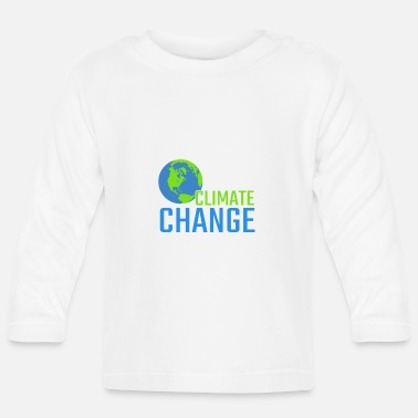 Save Climate change activists environmental protection gift - Baby Longsleeve Shirt