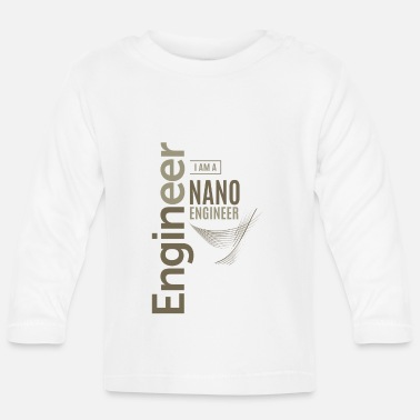 Nano Nano Engineer - Baby Longsleeve Shirt