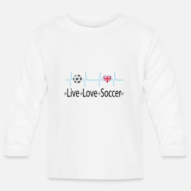 Soccer Ball Live Love Football Heart Fan Engeland - Baby longsleeve