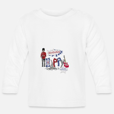 Happy Birthday happy birthday Great Britain - T-shirt manches longues Bébé