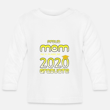 Wear Proud Mom of a Class of 2020 Graduate - T-shirt manches longues Bébé