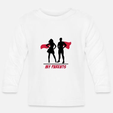 Parents Your parents-my parents your parents-my parents - Baby Longsleeve Shirt