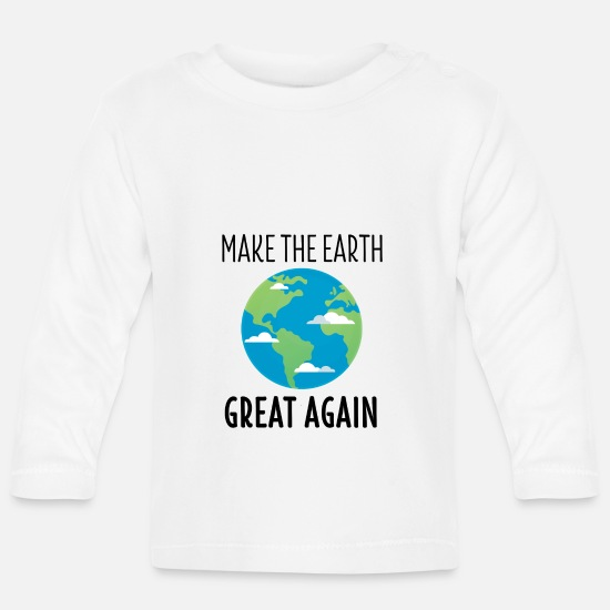 Ecofriendly Baby Clothes - Environmental Shirt Climate Change Eco Environmental Gift - Baby Longsleeve Shirt white