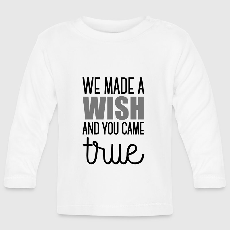 Babydesign: We made a wish and you came true - Baby Langarmshirt