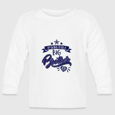 Big Big Brother - Big Brother 2018 - 2018 pregnant - Baby Long Sleeve T-Shirt