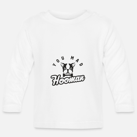 Mad Baby Clothes - The mad Hooman - Dog Dog Cartoon - Baby Longsleeve Shirt white