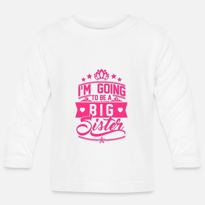 Big  Babykleding - I'm going to be a big Sister - Schwangerschaft - Baby longsleeve wit