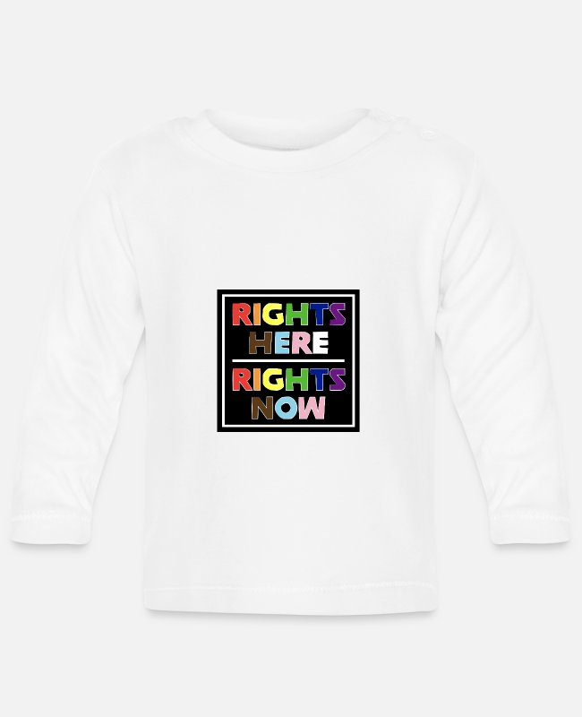 Gay Pride Baby Long-Sleeved Shirts - Rights Here Rights Now - Equal Rights - Baby Longsleeve Shirt white