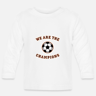 Schland We are the champions (black - red - gold) - Baby Longsleeve Shirt