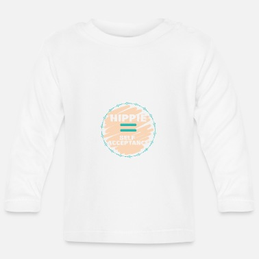 Hippie Hippie / Hippies: Hippie = Self Acceptance - Baby Longsleeve Shirt