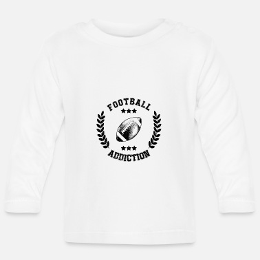 Addicted Football Addiction - Addict addicting Ballsport USA - Baby Longsleeve Shirt