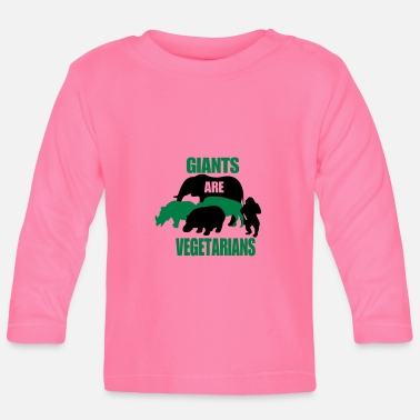 giants are vegetarians - Camiseta de manga larga bebé