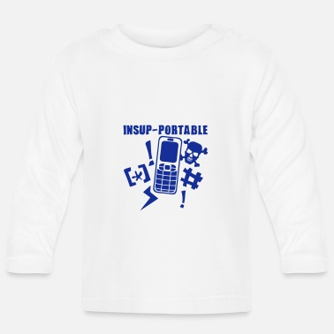 Mobile Phone unbearable mobile phone phone - Baby Longsleeve Shirt