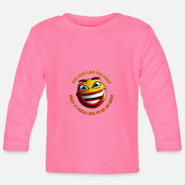 Wear You look like you know - Baby longsleeve