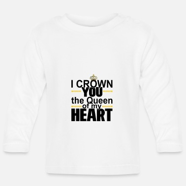 Zitat QUEEN OF MY HEART GIFT FOR VALENTINE´S DAY HIM HER - Baby Langarmshirt