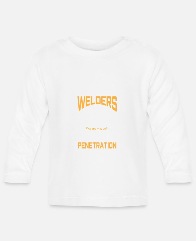 Fish Hook Baby Long-Sleeved Shirts - Welders do it in all positions 100% Penetration - Baby Longsleeve Shirt white