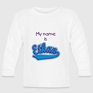 Ethan - T-shirt Personalised with your name - Baby Long Sleeve T-Shirt
