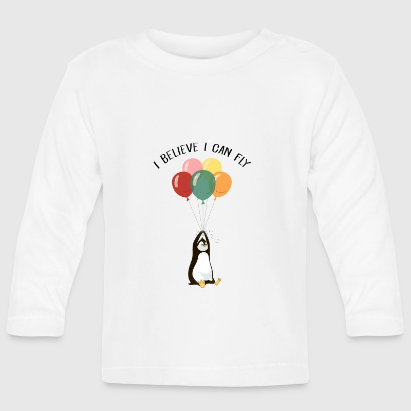 I Believe I Can Fly | Funny Penguin With Balloons - Baby Long Sleeve T-Shirt
