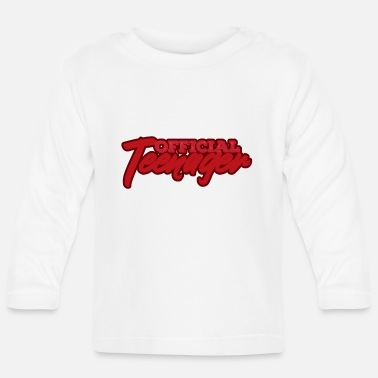 Teenager Teenage teenager - Langærmet babyshirt
