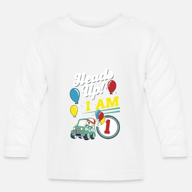 Birthday Children 1st birthday car 1 year gift - Baby Longsleeve Shirt