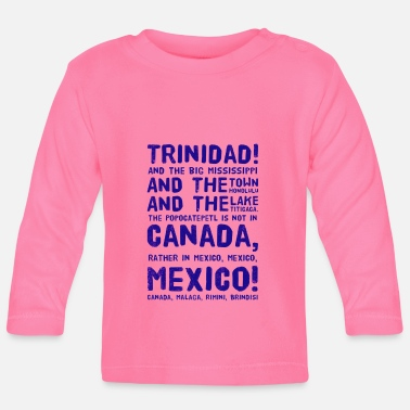 Lake Titicaca Trinidad! Mississippi, Honolulu, Titicaca, MEXICO! - Baby Longsleeve Shirt