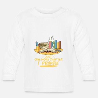 Book Reader's saying for a bookworm - Baby Longsleeve Shirt