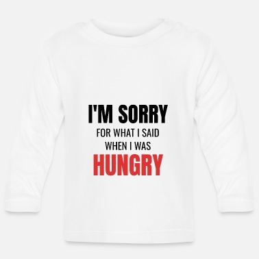 Angers Funny Gifts Hungry Hungry Gift Idea Fun - Baby Long Sleeve T-Shirt