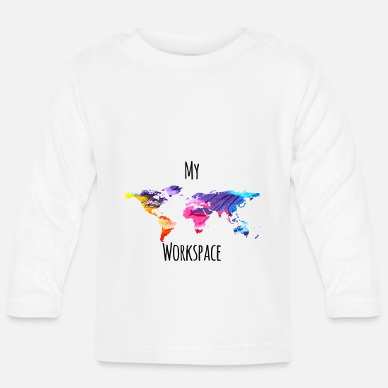 c4e0f2fe3e My workspace digital nomad sayings Baby Long Sleeve T-Shirt - white